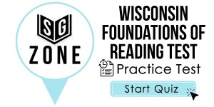 Click here to start our practice test for the Wisconsin Foundations of Reading Test