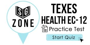 Click here to start our practice test for the TExES Health EC-12 Test