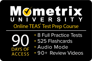 Get 90 days access to the Mometrix University TEAS online course
